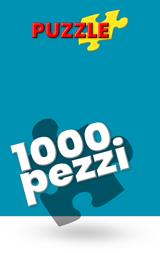 PUZZLE FINO A 1000 PEZZI