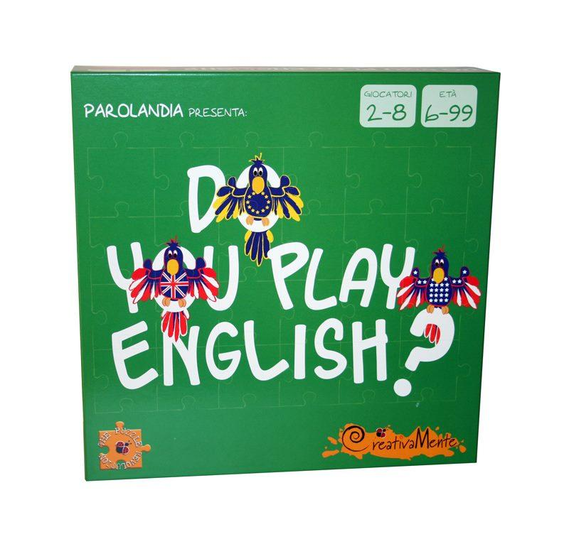 CREATIVAMENTE DO YOU PLAY ENGLISH? IMPARA E GIOCA!