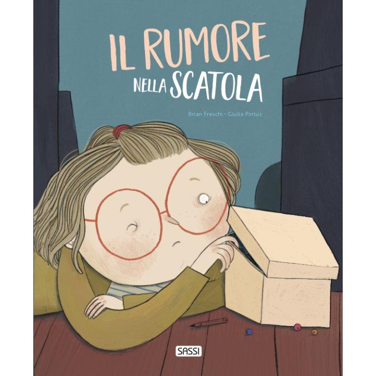 SASSI EDITORE PICTURE BOOKS - IL RUMORE NELLA SCATOLA
