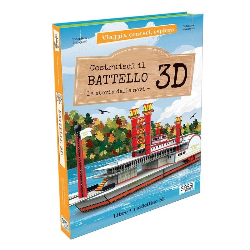 SASSI EDITORE VIAGGIA, CONOSCI, ESPLORA. COSTRUISCI IL BATTELLO 3D di V. Bonaguro, V. Manuzzato